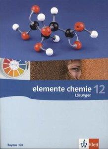 Elemente Chemie - Ausgabe Bayern G8. Lösungsheft 12. Klasse
