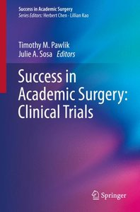 Success in Academic Surgery: Clinical Trials