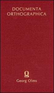 Wilhelm Wilmanns: Die Orthographie in den Schulen Deutschlands (