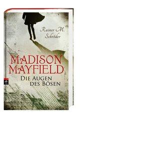 Madison Mayfield - Die Augen des Bösen