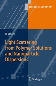 Light Scattering from Polymer Solutions and Nanoparticle Dispers