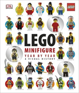 LEGO Minifigure Year by Year a Visual History