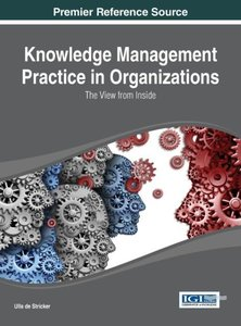 Knowledge Management Practice in Organizations: The View from In
