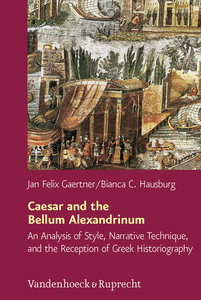 Caesar and the Bellum Alexandrinum