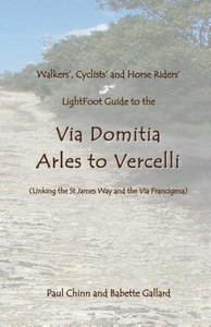 Lightfoot Guide to the Via Domitia - Arles to Vercelli - Linking