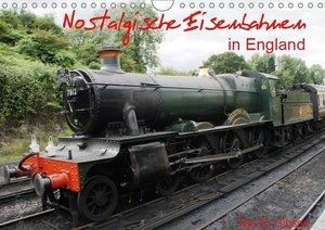 Nostalgische Eisenbahnen Englands (Wandkalender 2019 DIN A4 quer