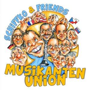 Schiffko & Friends-Musikantenunion