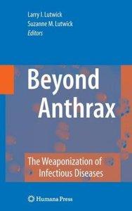 Beyond Anthrax