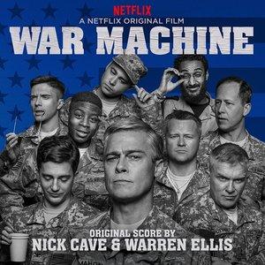 War Machine (A Netflix Original Series Soundtrack)