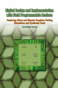 Digital Design and Implementation with Field Programmable Device
