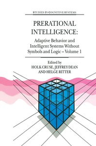 Prerational Intelligence: Adaptive Behavior and Intelligent Syst