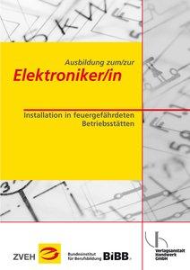 Ausbildung zum/zur Elektroniker/in Bd. 2 - Installation in feuer