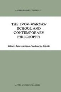 The Lvov-Warsaw School and Contemporary Philosophy