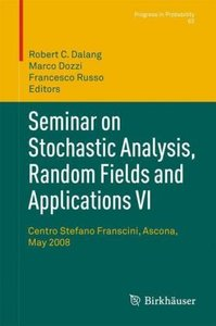 Seminar on Stochastic Analysis, Random Fields and Applications V