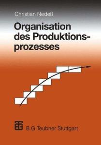 Organisation des Produktionsprozesses