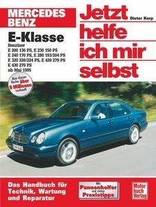 Mercedes-Benz E-Klasse Benziner ab Mai 1995. Jetzt helfe ich mir