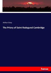 The Priory of Saint Radegund Cambridge