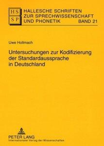 Untersuchungen zur Kodifizierung der Standardaussprache in Deuts