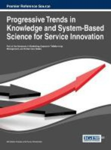Progressive Trends in Knowledge and System-Based Science for Ser