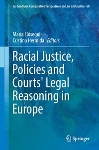 Racial Justice, Policies and Courts´ Legal Reasoning in Europe
