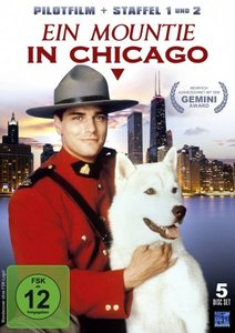 Ein Mountie in Chicago - Staffel 1 & 2 inklusive Pilotfilm