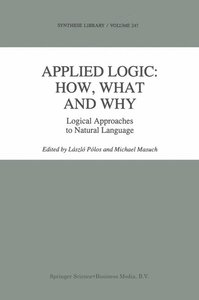 Applied Logic: How, What and Why