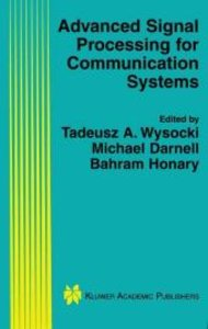 Advanced Signal Processing for Communication Systems
