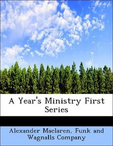 A Year's Ministry First Series