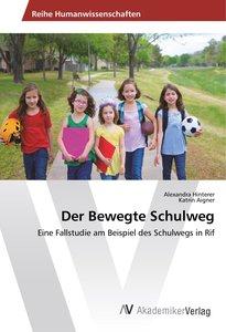 Der Bewegte Schulweg