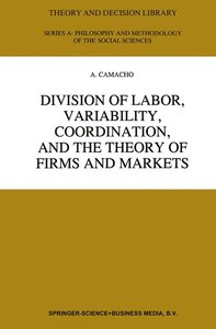 Division of Labor, Variability, Coordination, and the Theory of