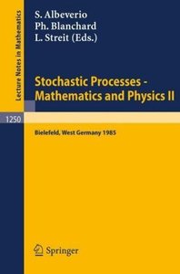 Stochastic Processes - Mathematics and Physics II