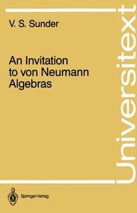 An Invitation to von Neumann Algebras