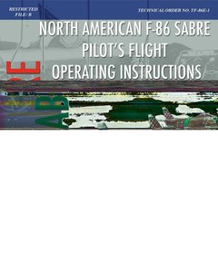 North American F-86 Sabre Pilot's Flight Operating Instructions