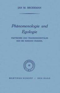 Phänomenologie und Egologie