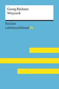 Woyzeck von Georg Büchner: Lektüreschlüssel mit Inhaltsangabe, I