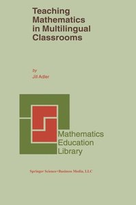 Teaching Mathematics in Multilingual Classrooms