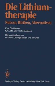 Lithiumtherapie Nutzen, Risiken, Alternativen