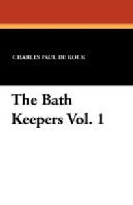 The Bath Keepers Vol. 1