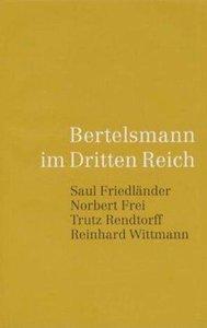 Bertelsmann 1. Bertelsmann im dritten Reich. Bericht