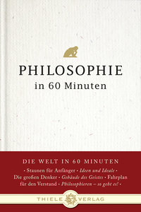 Philosophie in 60 Minuten