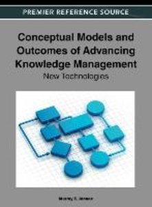 Conceptual Models and Outcomes of Advancing Knowledge Management