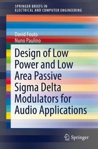 Design of Low Power and Low Area Passive Sigma Delta Modulators