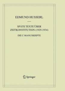 Späte Texte über Zeitkonstitution (1929-1934)