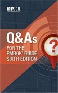Q & A\'s for the PMBOK guide