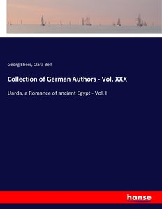 Collection of German Authors - Vol. XXX