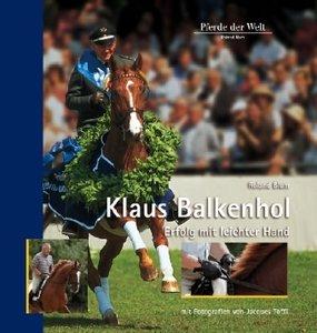 Klaus Balkenhol - Erfolg mit leichter Hand