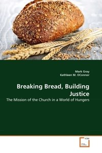 Breaking Bread, Building Justice