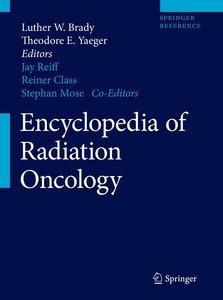 Encyclopedia of Radiation Oncology