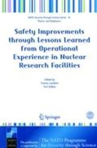 Safety Improvements Through Lessons Learned from Operational Exp