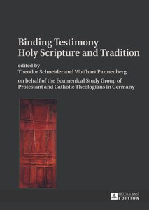 Binding Testimony. Holy Scripture and Tradition
